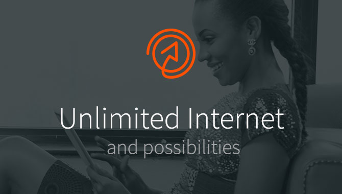 Unlimited Internet and possibilities